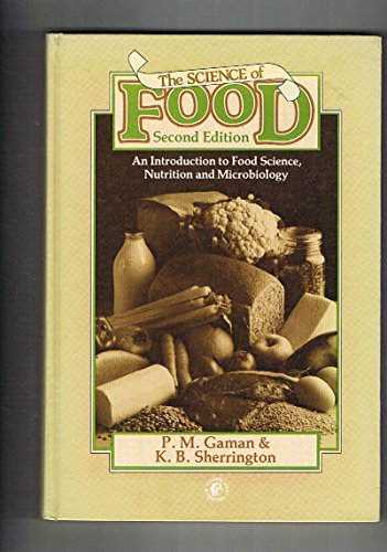 9780080258966: Science of Food: Introduction to Food Science, Nutrition and Microbiology