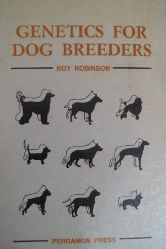 9780080259178: Genetics for Dog Breeders