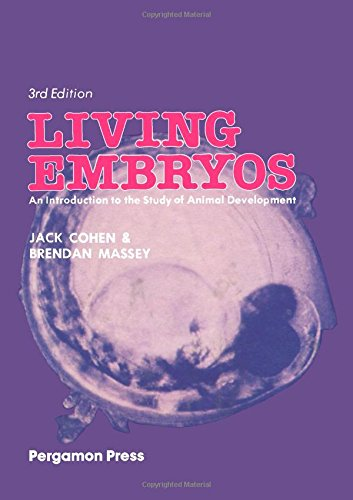 9780080259260: Living Embryos: Introduction to the Study of Animal Development