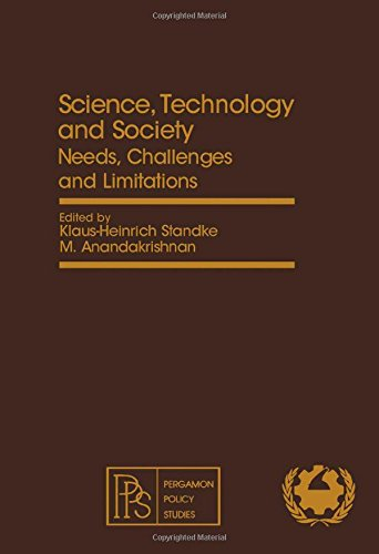 9780080259475: Science, Technology and Society: Needs, Challenges and Limitations - International Conference Proceedings (Science, technology, and global problems)