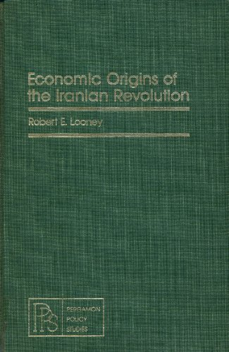 9780080259505: Economic Origins of the Iranian Revolution (Policy Studies on International Development)