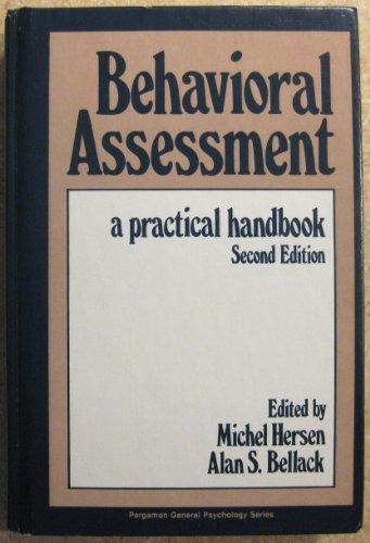 9780080259567: Behavioural Assessment: A Practical Handbook (General Psychology)