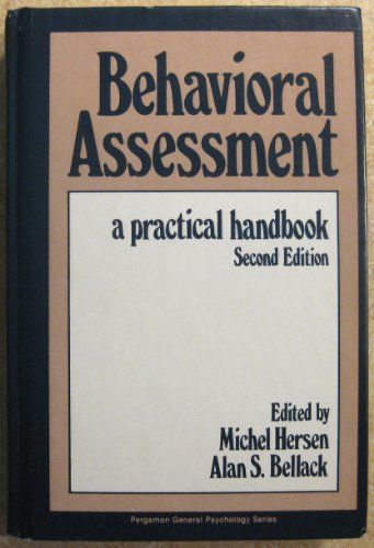 9780080259567: Behavioural Assessment: A Practical Handbook (General Psychology)