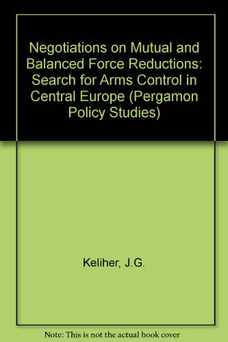 9780080259642: The Negotiations on Mutual and Balanced Force Reductions: The Search for Arms Control in Central Europe (Pergamon Policy Studies)