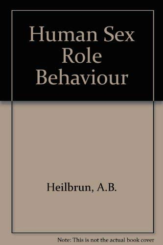 9780080259741: Human Sex Role Behaviour (Pergamon general psychology series ; v. 96)