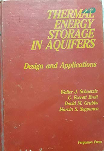 9780080259772: Thermal Energy Storage in Aquifers: Design and Applications