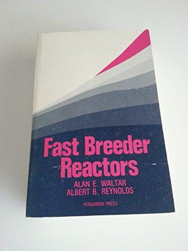9780080259826: Fast Breeder Reactors