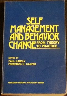 9780080259864: Self-management and Behaviour Change: From Theory to Practice (Pergamon general psychology Series)