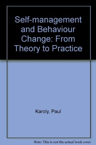 9780080259871: Self-management and Behaviour Change: From Theory to Practice (Pergamon general psychology series)