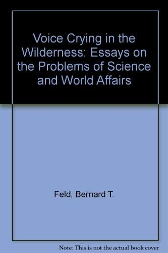 9780080260655: Voice Crying in the Wilderness: Essays on the Problems of Science and World Affairs