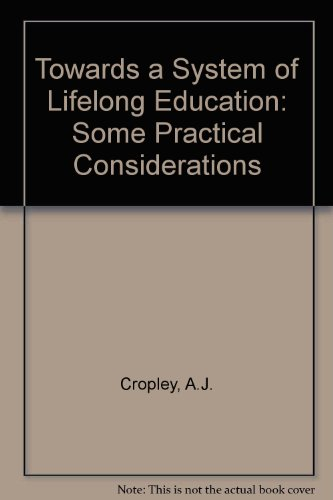 9780080260679: Towards a System of Lifelong Education: Some Practical Considerations
