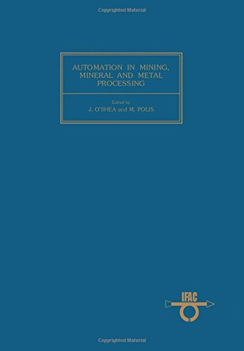 9780080261645: Automation in Mining, Mineral and Metal Processing 1980: Symposium Proceedings (IFAC proceedings series)