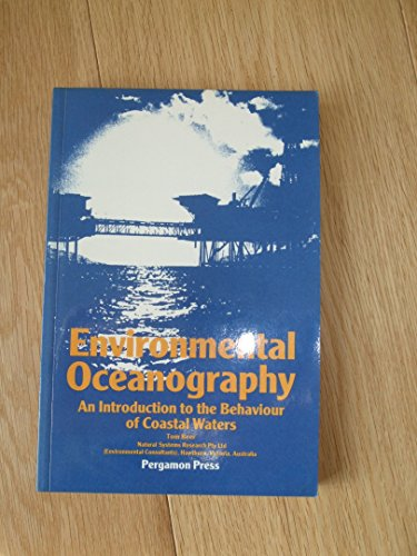 9780080262901: Environmental Oceanography: An Introduction to the Behaviour of Coastal Waters