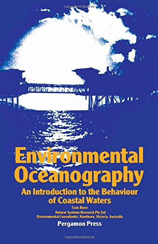 9780080262918: Environmental Oceanography: An Introduction to the Behaviour of Coastal Waters (Pergamon International Library of Science, Technology, Engineering & Social Studies)