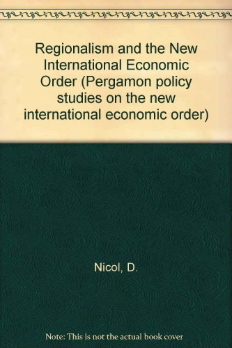 9780080263182: Regionalism and the New International Economic Order (Pergamon policy studies on the new international economic order)
