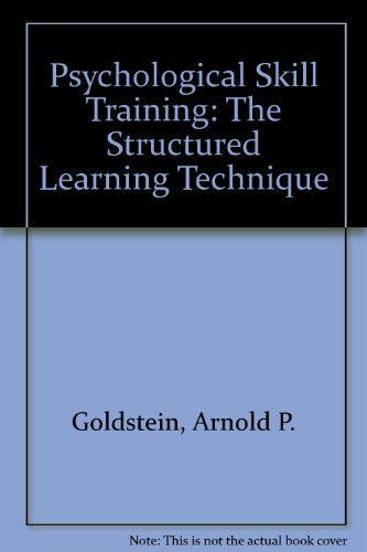 9780080263212: Psychological Skill Training: The Structured Learning Technique (Pergamon general psychology series)