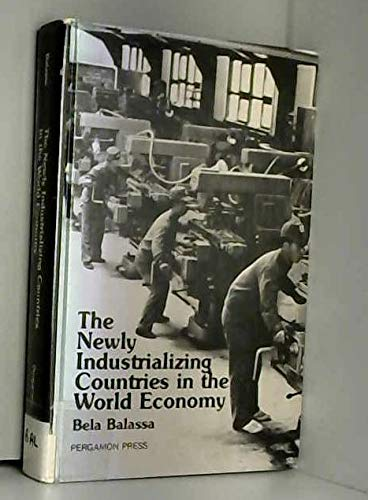 9780080263366: The Newly Industrializing Countries in the World Economy