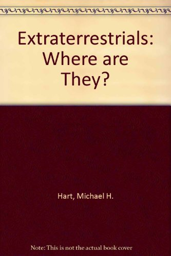 9780080263427: Extraterrestrials: Where are They?