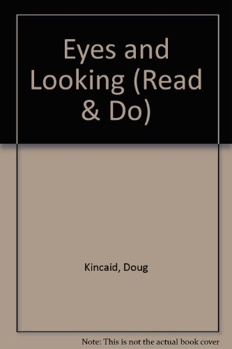 9780080264110: Eyes and Looking (Read & Do)