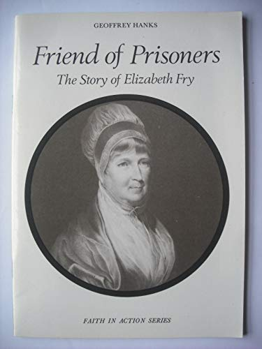 9780080264127: Friend of Prisoners: Story of Elizabeth Fry (Faith in Action)