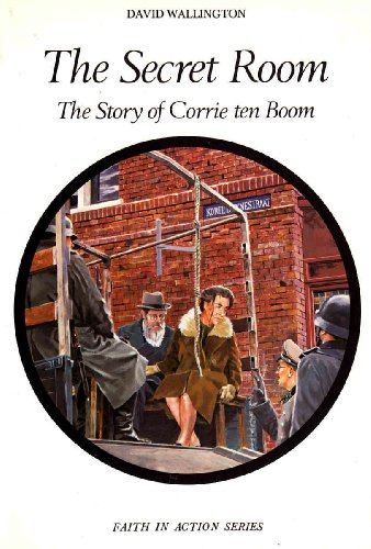 9780080264165: Secret Room: Story of Corrie Ten Boom (Faith in Action)