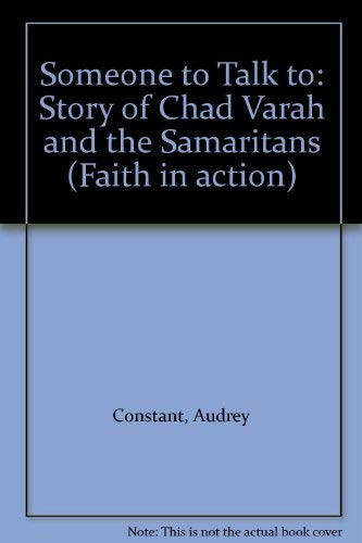 9780080264172: Someone to Talk to: Story of Chad Varah and the Samaritans (Faith in action)