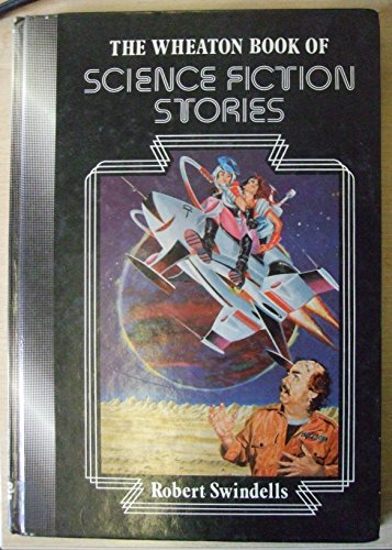 9780080264257: Wheaton Book of Science Fiction Stories