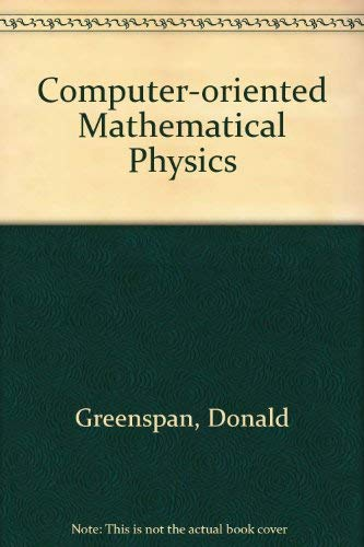 9780080264707: Computer Oriented Mathematical Physics