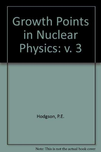 9780080264851: Growth Points in Nuclear Physics