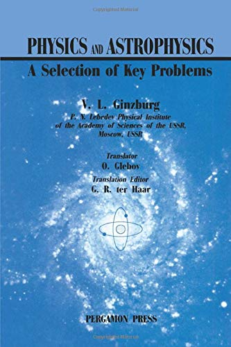 Physics & Astrophysics: A Selection Of Key: V. L. Ginzburg