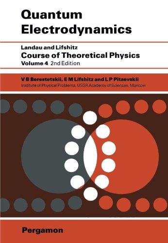 9780080265049: Quantum Electrodynamics (Course of Theoretical Physics, Vol. 4) (Volume 4)