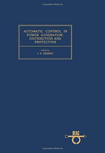 9780080267098: Automatic Control in Power Generation, Distribution and Protection: Symposium Proceedings (Ifac Conference Proceedings.)