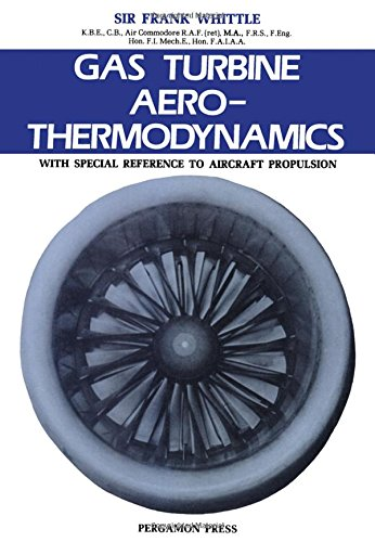 9780080267197: Gas Turbine Aero-thermodynamics with Special Reference to Aircraft Propulsion (Pergamon international library of science, technology, engineering, and social studies)