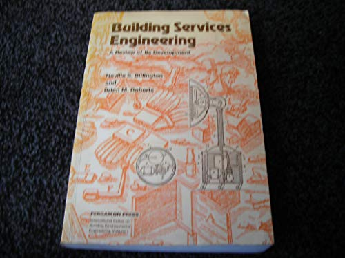 9780080267425: Building Services Engineering: A Review of Its Development (Building Environmental Engineering)