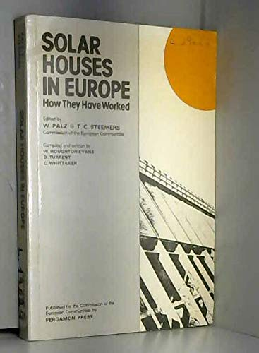 9780080267449: Solar Houses in Europe: How They Have Worked (Pergamon international library of science, technology, engineering and social studies)