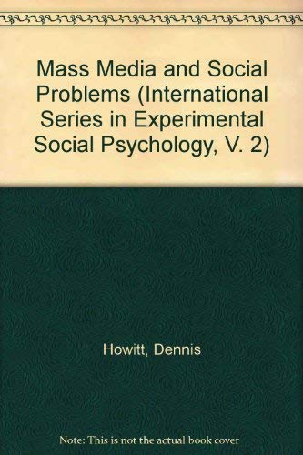 9780080267593: The Mass Media and Social Problems (International Series in Experimental Social Psychology, V. 2)