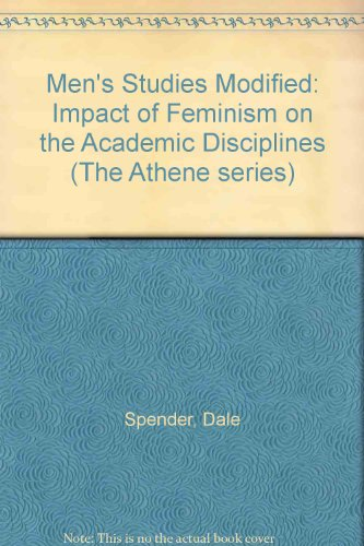 9780080267708: Men's Studies Modified: Impact of Feminism on the Academic Disciplines (The Athene series)