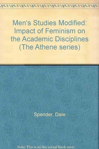 9780080267708: Men's Studies Modified: Impact of Feminism on the Academic Disciplines (The Athene series)