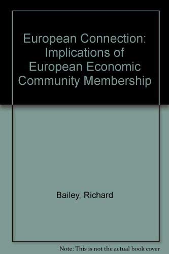9780080267746: The European Connection: Implications of Eec Membership