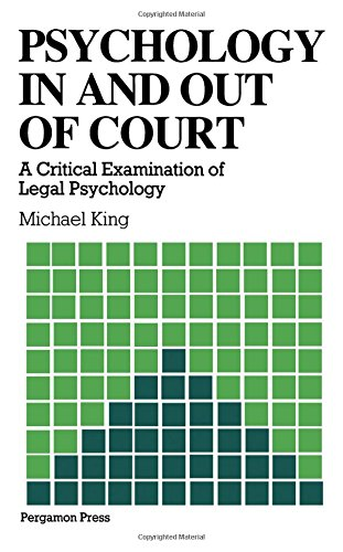 9780080267982: Psychology in and Out of Court