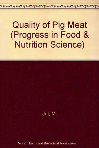 9780080268316: Quality of Pig Meat (Progress in Food & Nutrition Science)