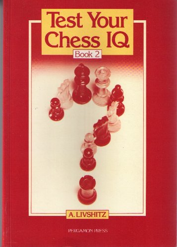 9780080268804: Test Your Chess IQ - Book 2 (Bk. 2)