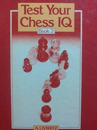 9780080268811: Test Your Chess IQ: Bk. 2