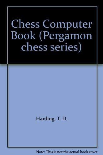 9780080268859: Chess Computer Book (Pergamon chess series)