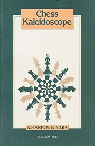 9780080268965: Chess Kaleidoscope (Russian Chess)