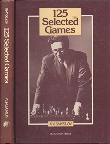 9780080269122: 125 Selected Games (Pergamon Russian Chess)