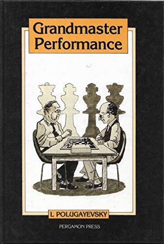 9780080269139: Grandmaster Performance (Russian Chess)