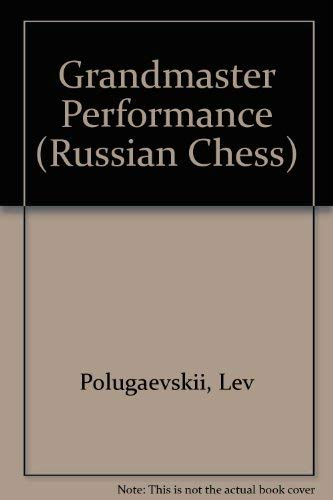 9780080269139: Grandmaster Performance (Pergamon Russian Chess Series)