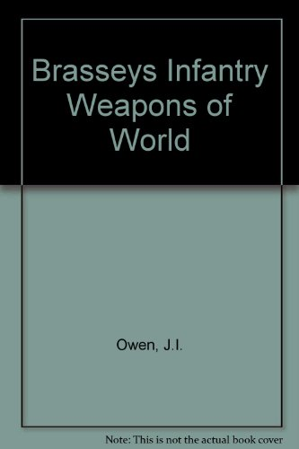 9780080270135: Brasseys Infantry Weapons of World