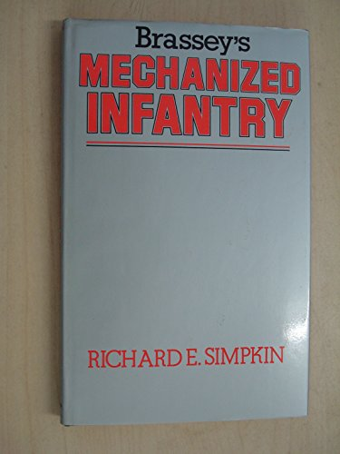 9780080270302: Mechanized Infantry
